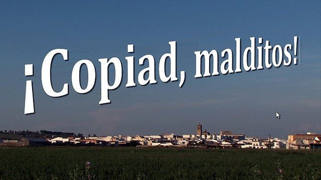 ¡Copiad Malditos! El documental (I)